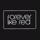 What Will You Pay/Forever Like Red