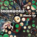 Movin' Up/Dreamworld