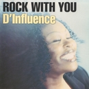 Rock With You/D'Influence