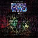 Main Range 35: ...ish (Unabridged)/Doctor Who