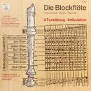 Die Blockflöte: Instrument, Spiel, Technik - Tonbildung und Artikulation/Linde Höffer von Winterfeld