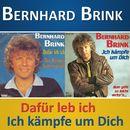 Dafür leb' ich / Ich kämpfe um dich/Bernhard Brink