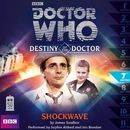 Destiny of the Doctor, Series 1.7: Shockwave (Unabridged)/Doctor Who