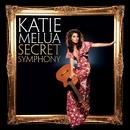 Secret Symphony/Katie Melua