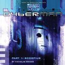 Series 1.1: Scorpius (Unabridged)/Cyberman