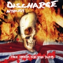 Free Speech For The Dumb: Anthology/Discharge