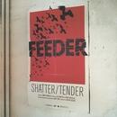 Shatter/Feeder