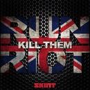 Kill Them/Run Riot