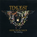 Under the Blossom: The Anthology/Tempest