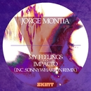 My Feelings / Impacto/Jorge Montia