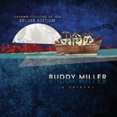 Cayamo Sessions At Sea (Deluxe Version)/Buddy Miller & Friends