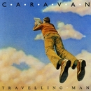 Travelling Man/Caravan