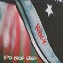 I'm Your Star/Nyack