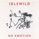 No Emotion/Idlewild