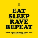 Eat Sleep Rave Repeat (feat. Beardyman) [Dimitri Vegas & Like Mike vs. Ummet Ozcan Tomorrowland Remix]/Fatboy Slim