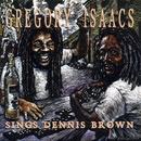 Sings Dennis Brown/Gregory Isaacs