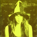 Try Try Try/Julian Cope