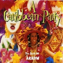 A Caribbean Party: The Best of Arrow/Arrow