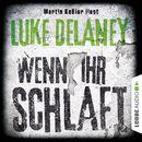 Wenn ihr schlaft/Luke Delaney