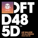 Freak Like Me/Lee Walker vs. DJ Deeon