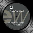 Playlist: The Best of London Boys/London Boys