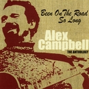 Been on the Road So Long: The Anthology/Alex Campbell