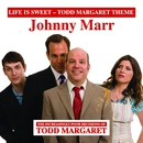 Life Is Sweet (Todd Margaret Theme)/Johnny Marr