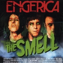 The Smell - EP/Engerica