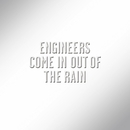 Come in Out of the Rain (Alan Moulder Mix)/Engineers