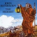 The Hermit (Bonus Track Edition)/John Renbourn