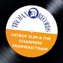Skinhead Train (Fatboy Slim Remix)/The Charmers