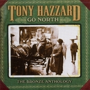 Go North: The Bronze Anthology/Tony Hazzard