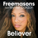 Believer (feat. Wynter Gordon) [Club Mixes]/Freemasons