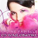 Es war einmal/Nadine Fabielle