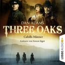 Three Oaks, Folge 06: Cahills Männer/Dan Adams