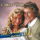 Du bist meine Welt/Kathrin & Peter