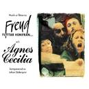 Musik ur filmerna Agnes Cecilia och Freud flyttar hemifrån (Original Motion Picture Soundtrack)/Johan Söderqvist