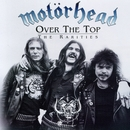 Over the Top: The Rarities/Motörhead