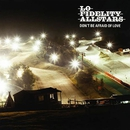 Don't Be Afraid of Love/Lo Fidelity Allstars