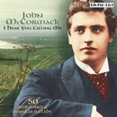 I Hear You Calling Me (2004 Remastered Version)/John McCormack