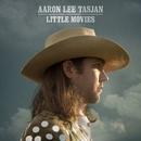 Little Movies/Aaron Lee Tasjan
