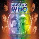 Main Range 39: Bang-Bang-A-Boom! (Unabridged)/Doctor Who