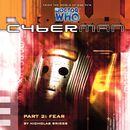 Series 1.2: Fear (Unabridged)/Cyberman