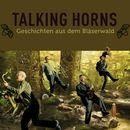 Geschichten aus dem Bläserwald/Talking Horns