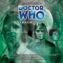 Main Range 41: Nekromanteia (Unabridged)/Doctor Who