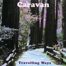 Travelling Ways: The HTD Anthology/Caravan