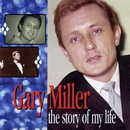 The Story Of My Life: The Pye Anthology/Gary Miller