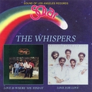 Love Is Where You Find It / Love For Love/The Whispers