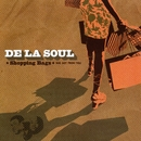 Shopping Bags (She Got from You)/De La Soul