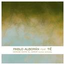 Dónde está el amor (feat. Tiê)/Pablo Alborán & Tiê